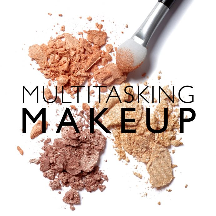 Multitasking Makeup
