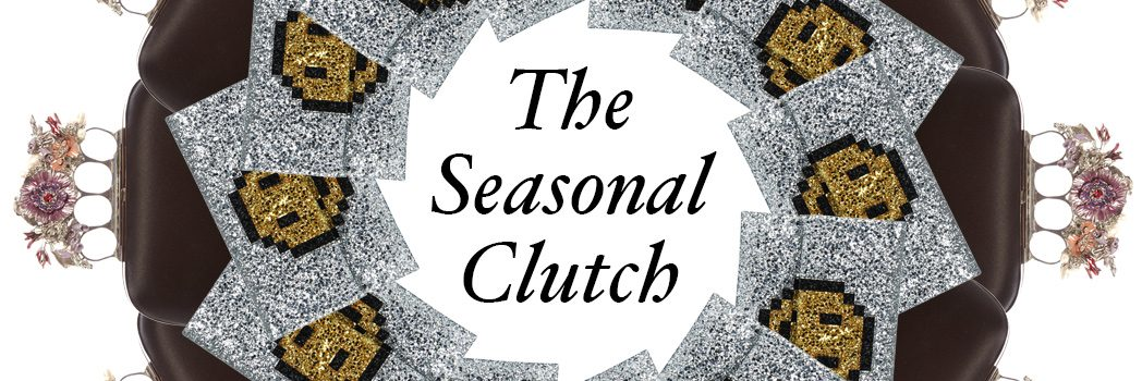 The Seasonal Clutch
